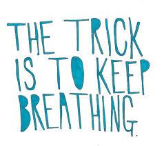 Health--COPD--TheTrickIsToKeepBreathing