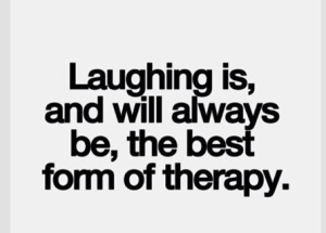 Reflections--LaughingIsBestTherapy